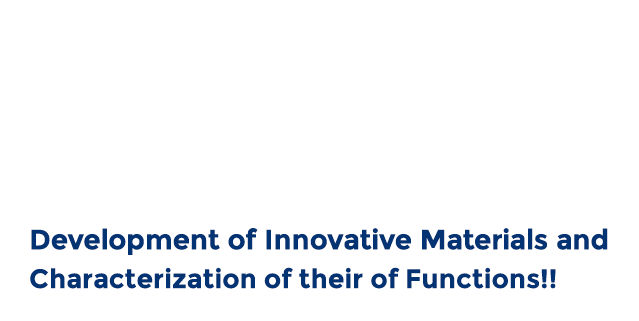 DEPARTMENT OF APPLIED CHEMISTRY -Development of Innovative Materials and Characterization of their of Functions!!-