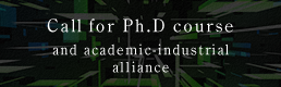 Call for Ph.D course and academic industrial alliance